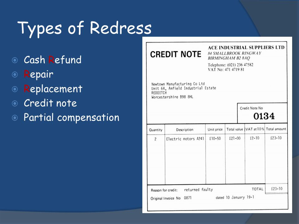 Types of Redress Cash Refund Repair Replacement Credit note