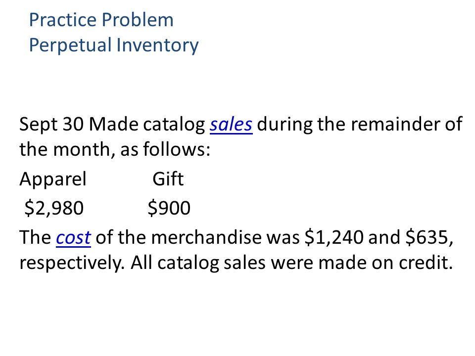 Practice Problem Perpetual Inventory