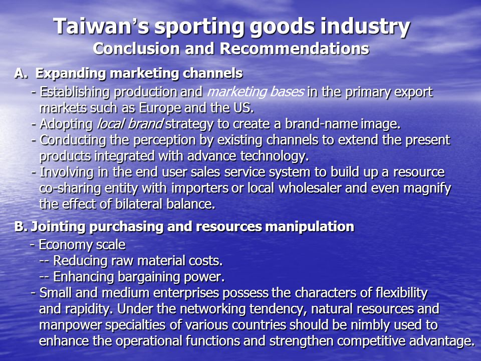 Taiwan's sporting goods industry Conclusion and Recommendations