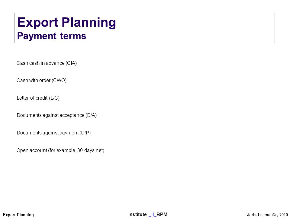 Export Planning Payment terms Cash cash in advance (CIA)