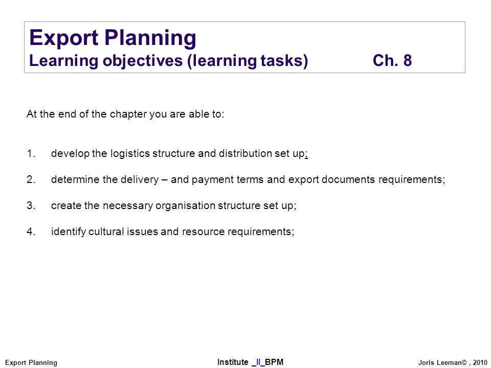 Export Planning Learning objectives (learning tasks) Ch. 8