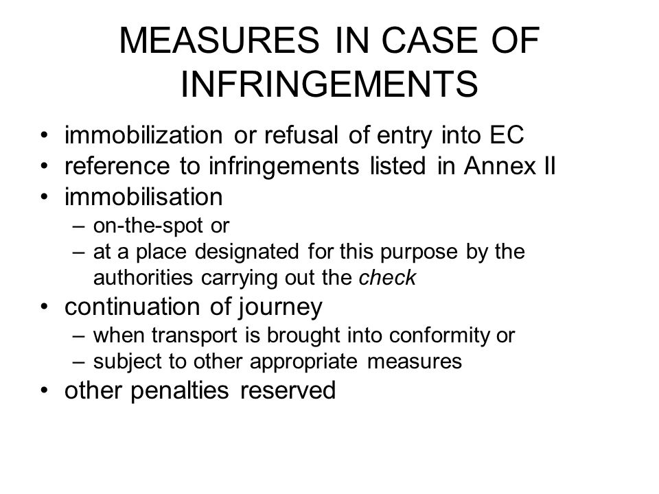 MEASURES IN CASE OF INFRINGEMENTS