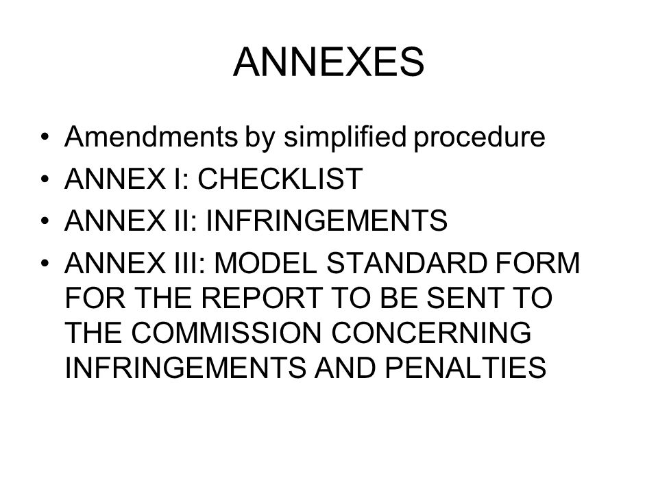 ANNEXES Amendments by simplified procedure ANNEX I: CHECKLIST