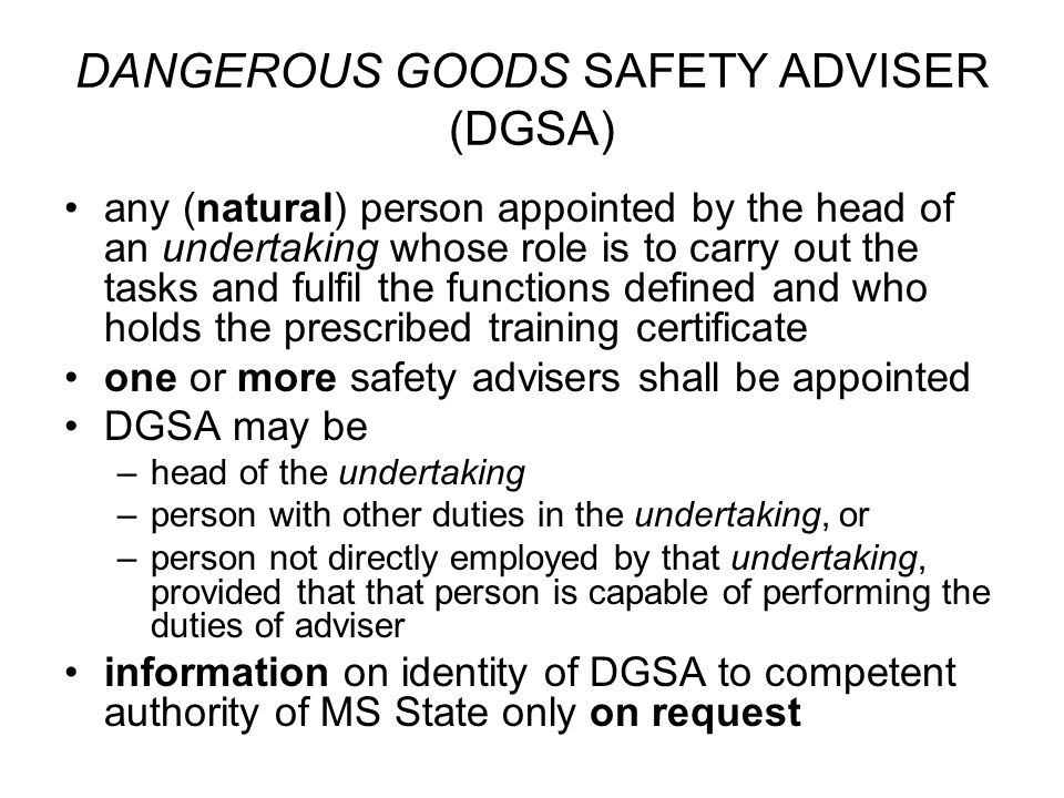 DANGEROUS GOODS SAFETY ADVISER (DGSA)