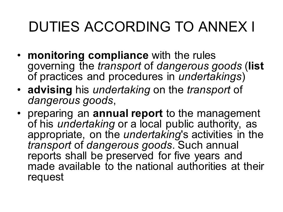 DUTIES ACCORDING TO ANNEX I