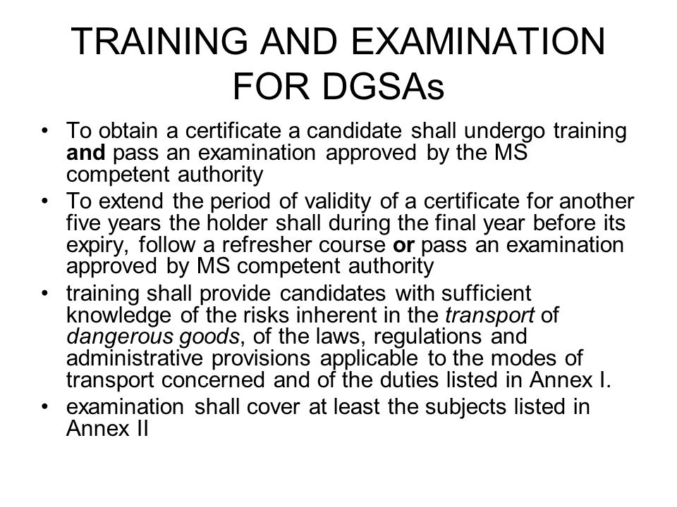 TRAINING AND EXAMINATION FOR DGSAs