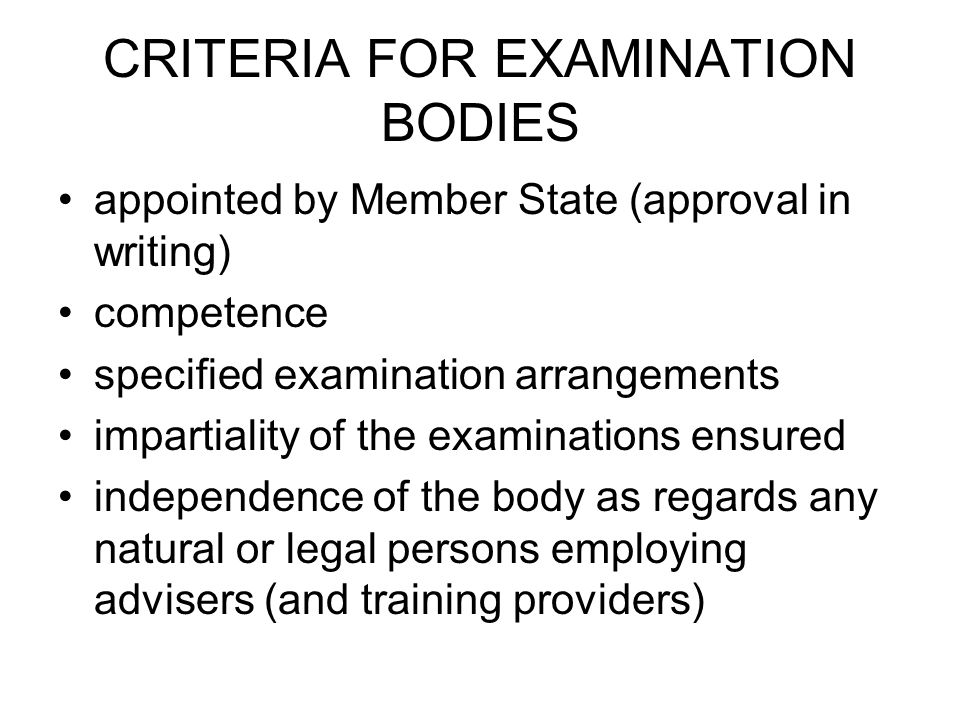 CRITERIA FOR EXAMINATION BODIES