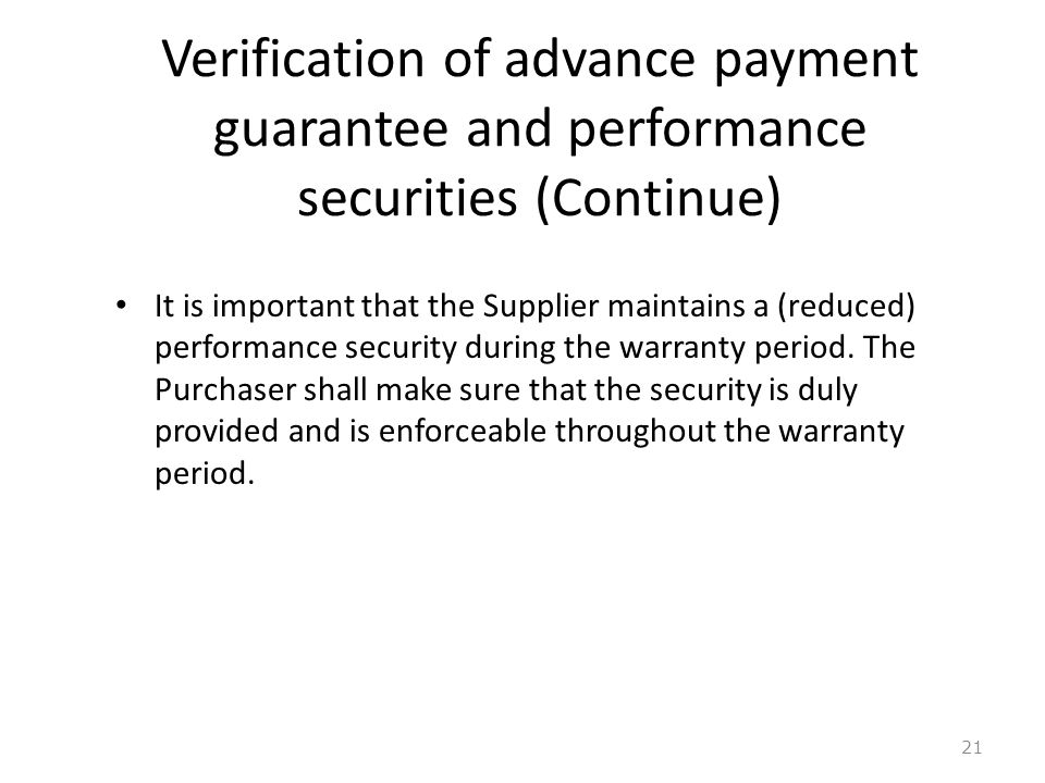 Verification of advance payment guarantee and performance securities (Continue)