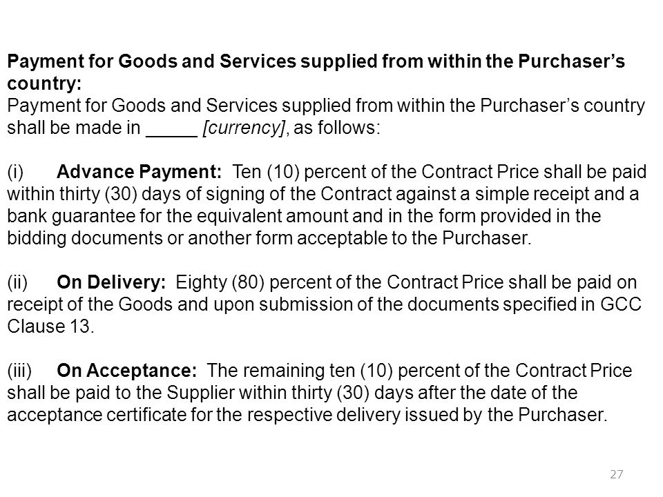 Payment for Goods and Services supplied from within the Purchaser's country: