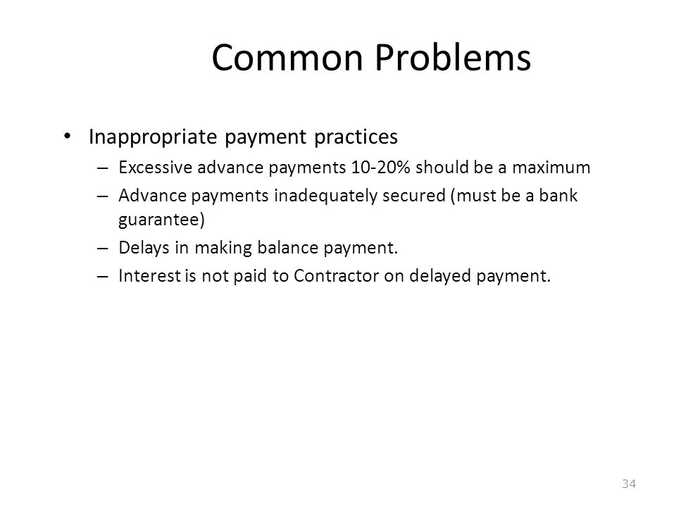 Common Problems Inappropriate payment practices