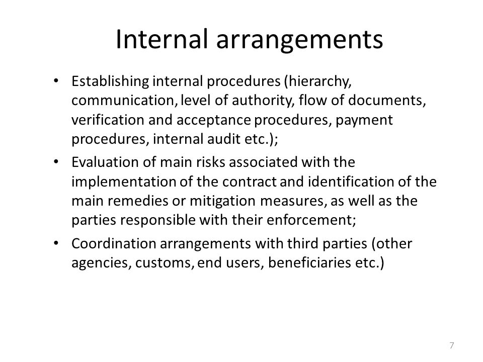 Internal arrangements
