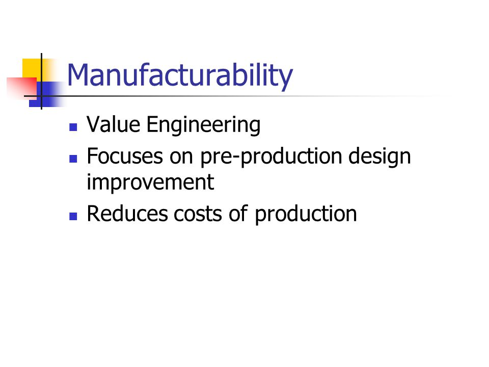 Manufacturability Value Engineering