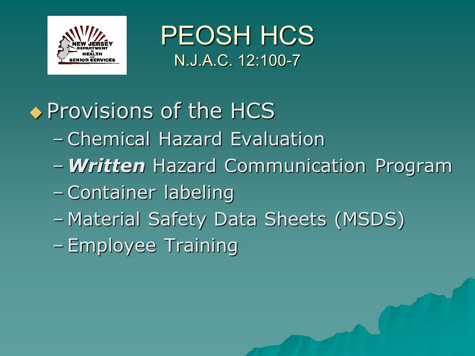 PEOSH HCS N.J.A.C. 12:100-7 Provisions of the HCS