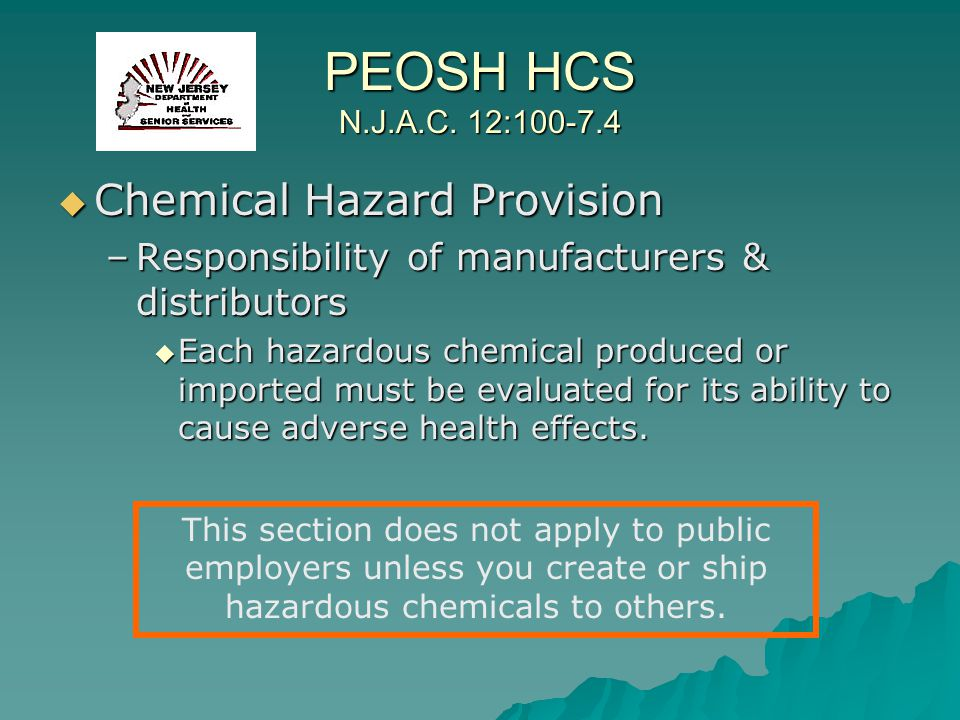 PEOSH HCS N.J.A.C. 12:100-7.4 Chemical Hazard Provision