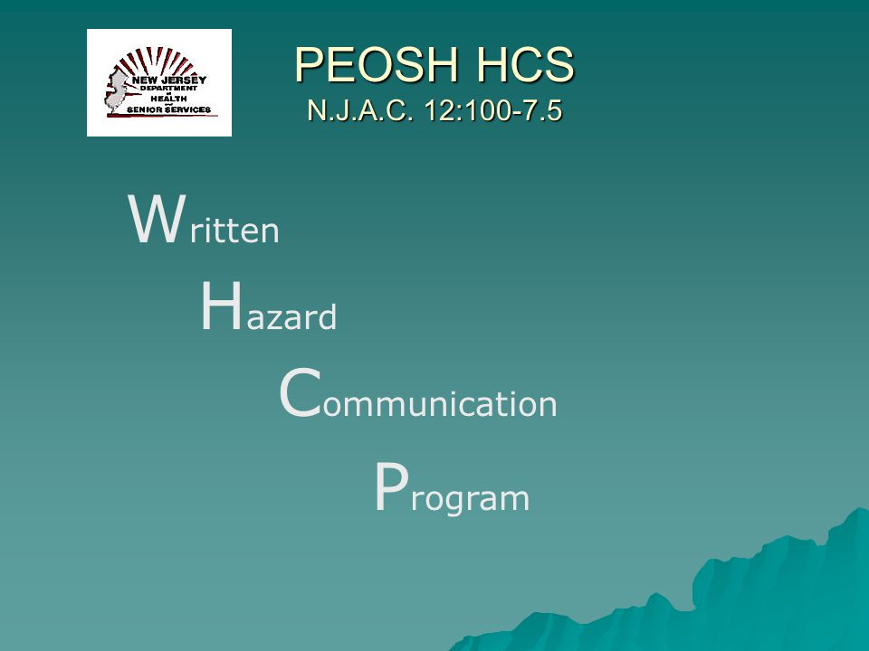 PEOSH HCS N.J.A.C. 12:100-7.5 Written Hazard Communication Program