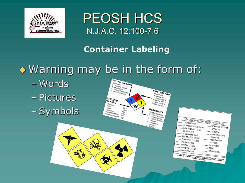 PEOSH HCS N.J.A.C. 12:100-7.6 Warning may be in the form of: Words