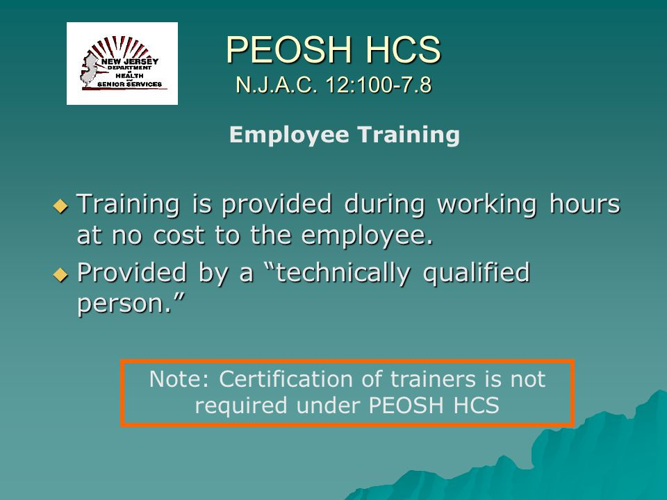 Note: Certification of trainers is not required under PEOSH HCS