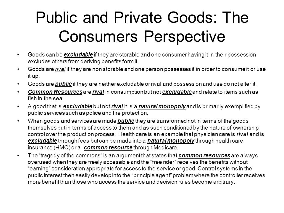 Public and Private Goods: The Consumers Perspective