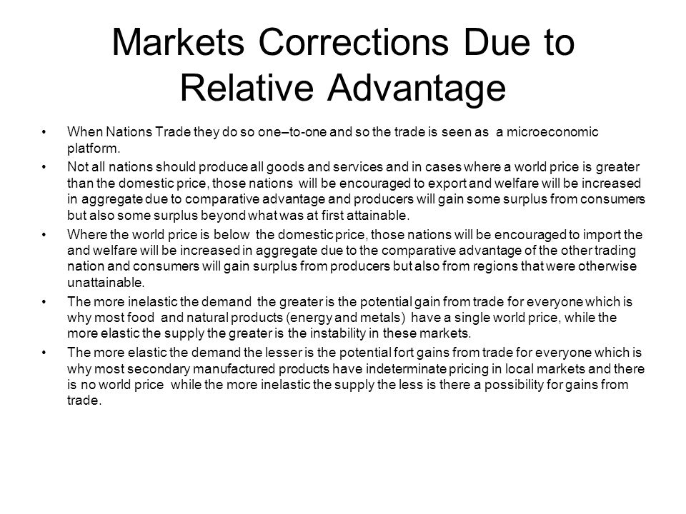 Markets Corrections Due to Relative Advantage