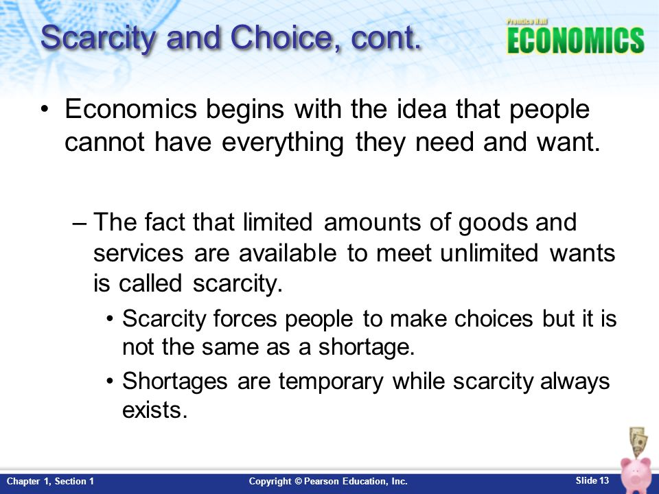 Scarcity and Choice, cont.