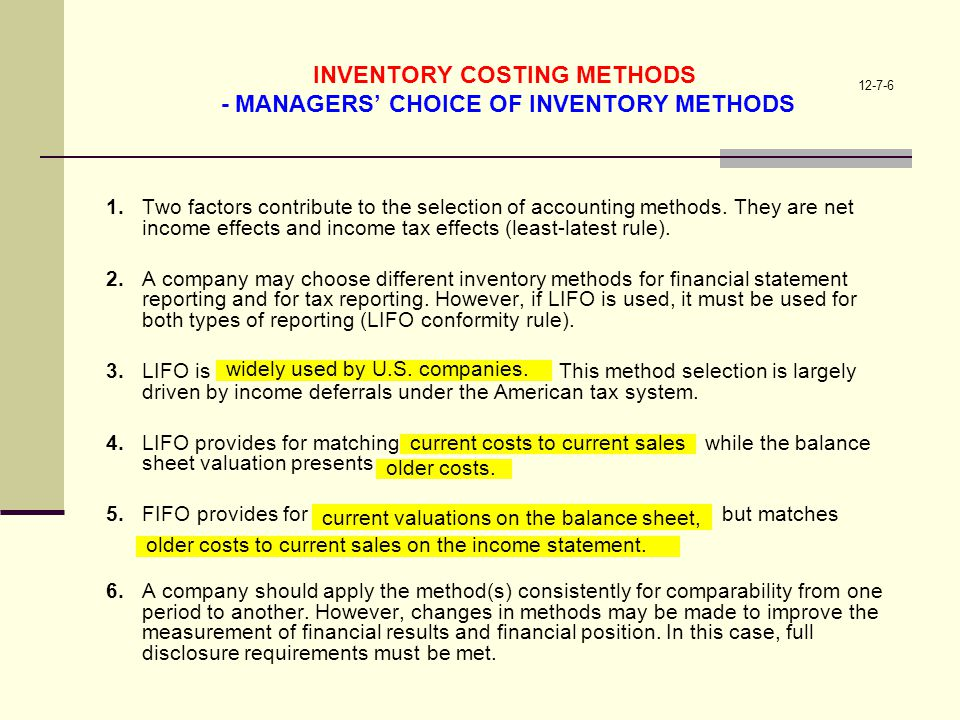 INVENTORY COSTING METHODS - MANAGERS' CHOICE OF INVENTORY METHODS