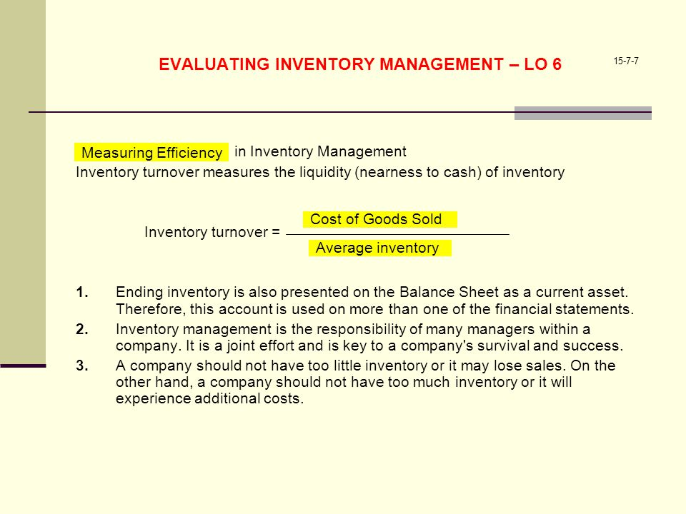 EVALUATING INVENTORY MANAGEMENT – LO 6
