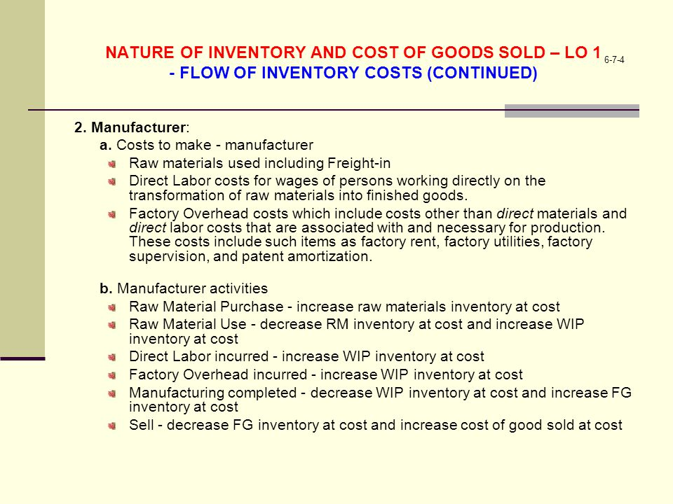 NATURE OF INVENTORY AND COST OF GOODS SOLD – LO 1 - FLOW OF INVENTORY COSTS (CONTINUED)