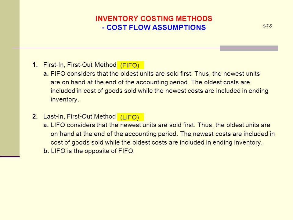 INVENTORY COSTING METHODS - COST FLOW ASSUMPTIONS