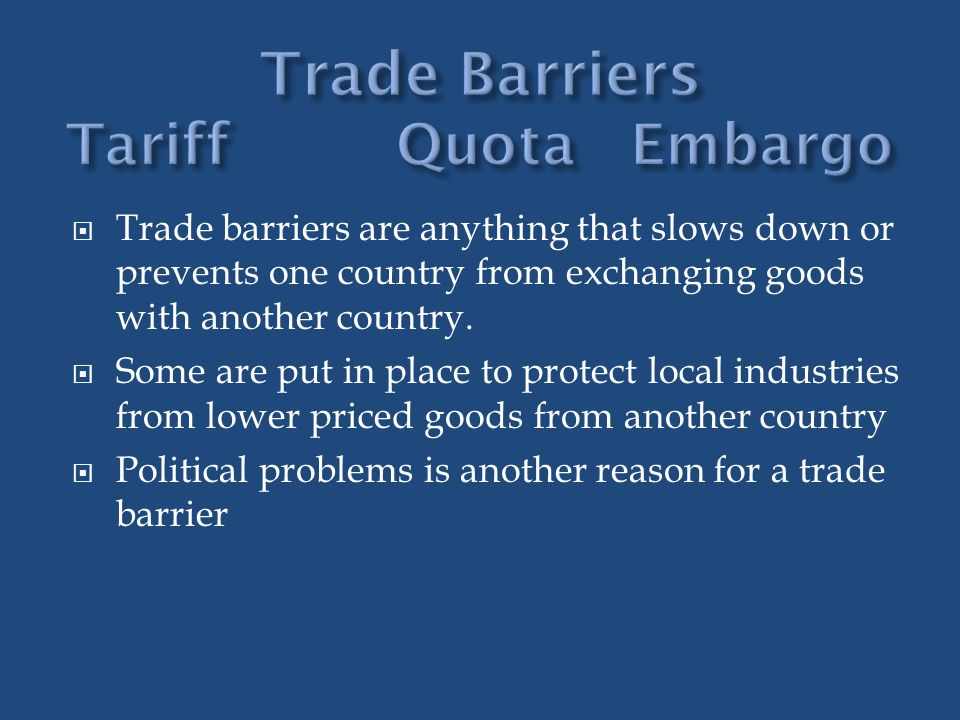 Trade Barriers Tariff Quota Embargo