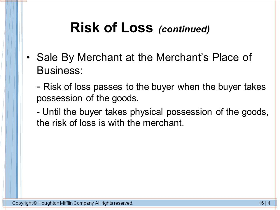 Risk of Loss (continued)