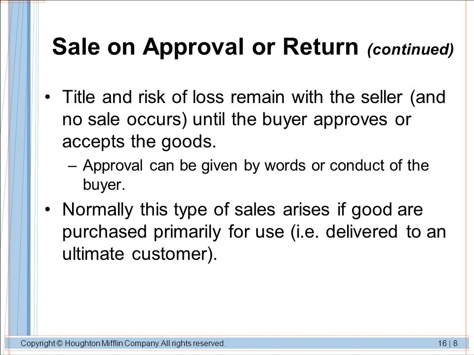 Sale on Approval or Return (continued)