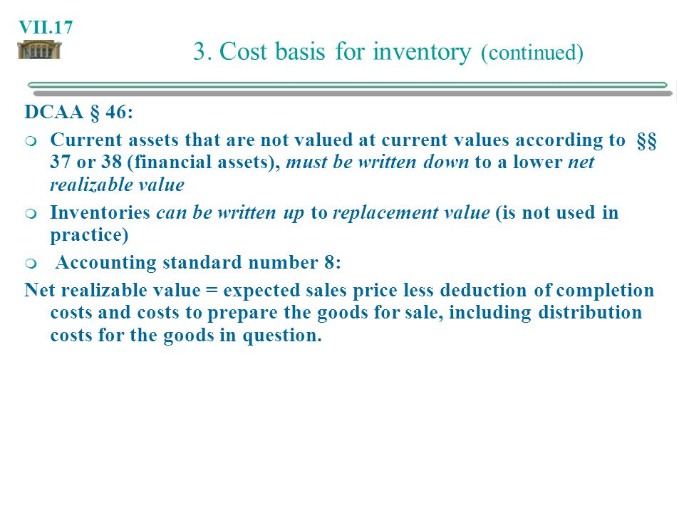 3. Cost basis for inventory (continued)