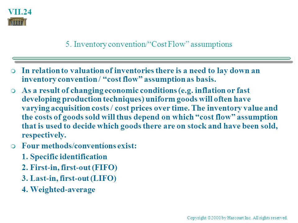 5. Inventory convention/ Cost Flow assumptions