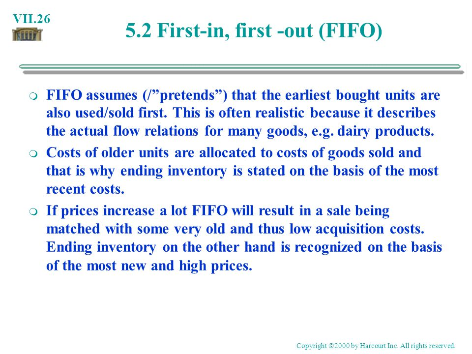 5.2 First-in, first -out (FIFO)