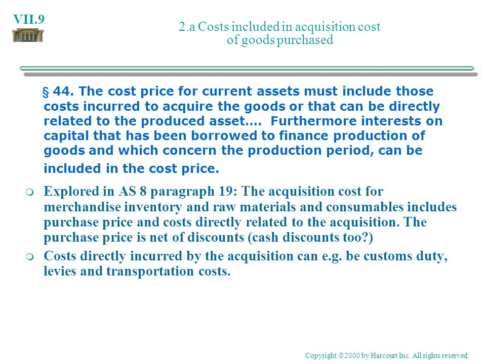 2.a Costs included in acquisition cost of goods purchased