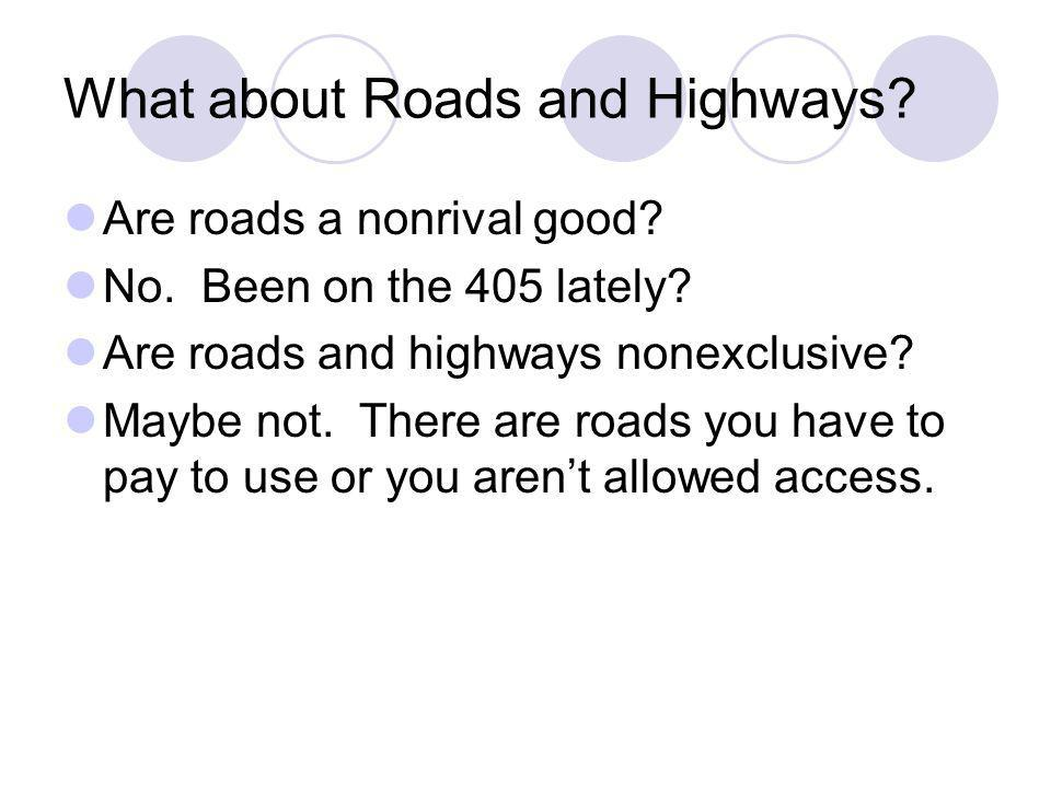 What about Roads and Highways