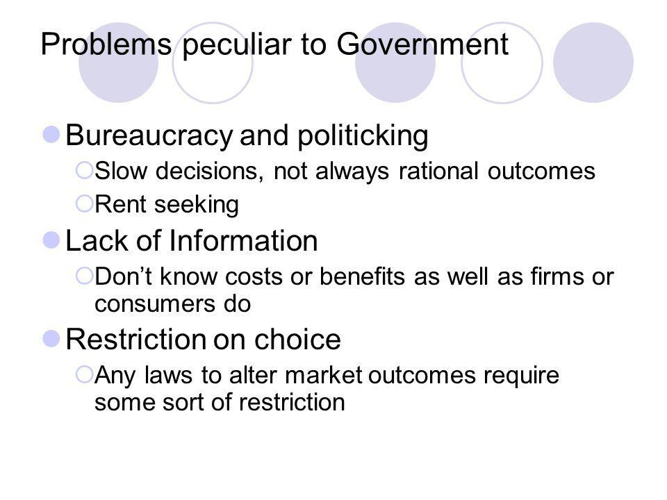 Problems peculiar to Government