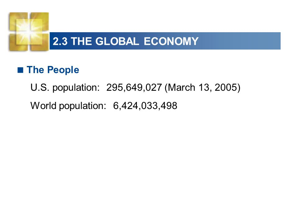 2.3 THE GLOBAL ECONOMY The People