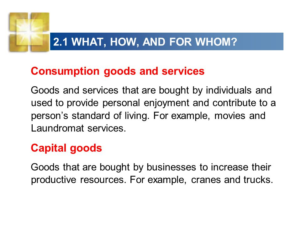Consumption goods and services