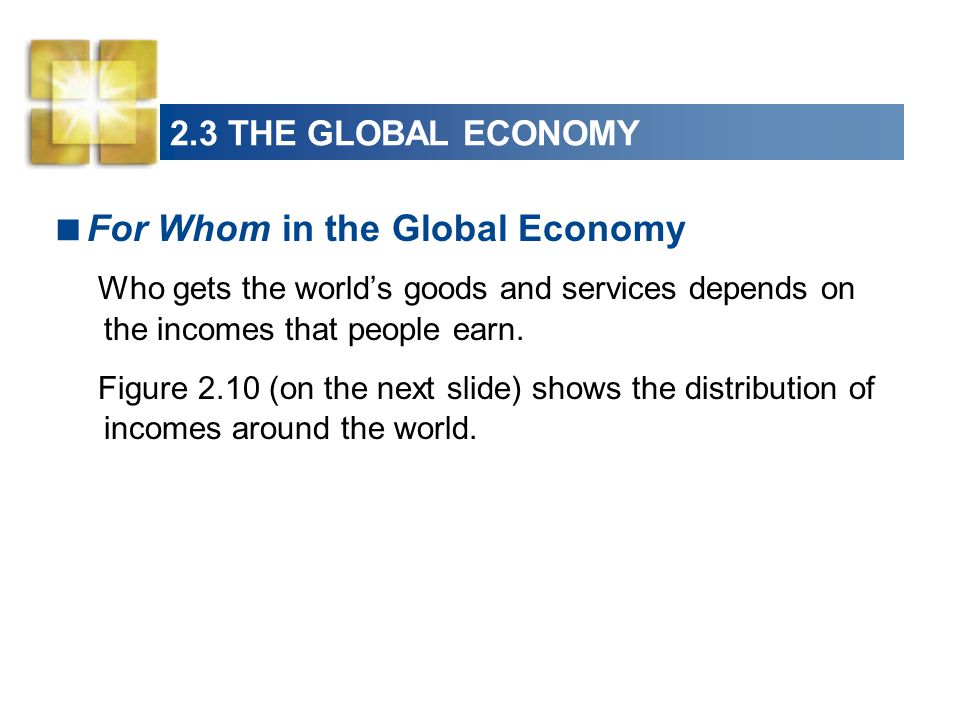 For Whom in the Global Economy