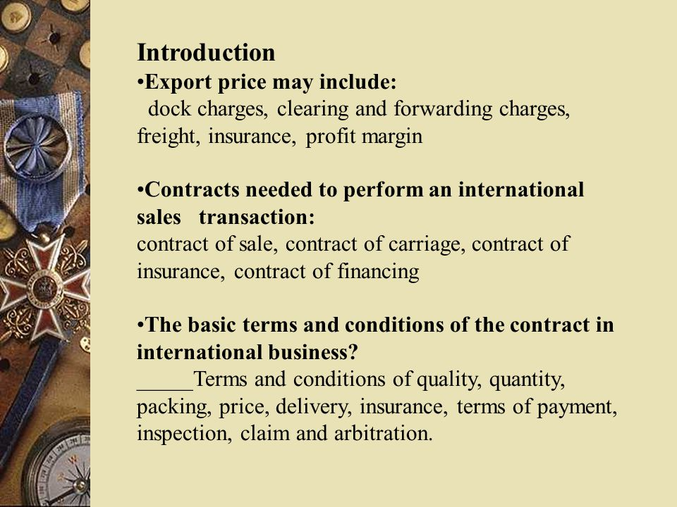 Introduction Export price may include: