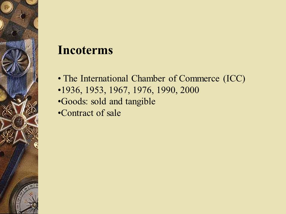 Incoterms The International Chamber of Commerce (ICC)