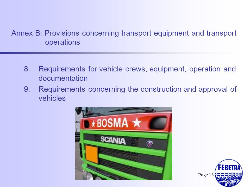 Requirements for vehicle crews, equipment, operation and documentation