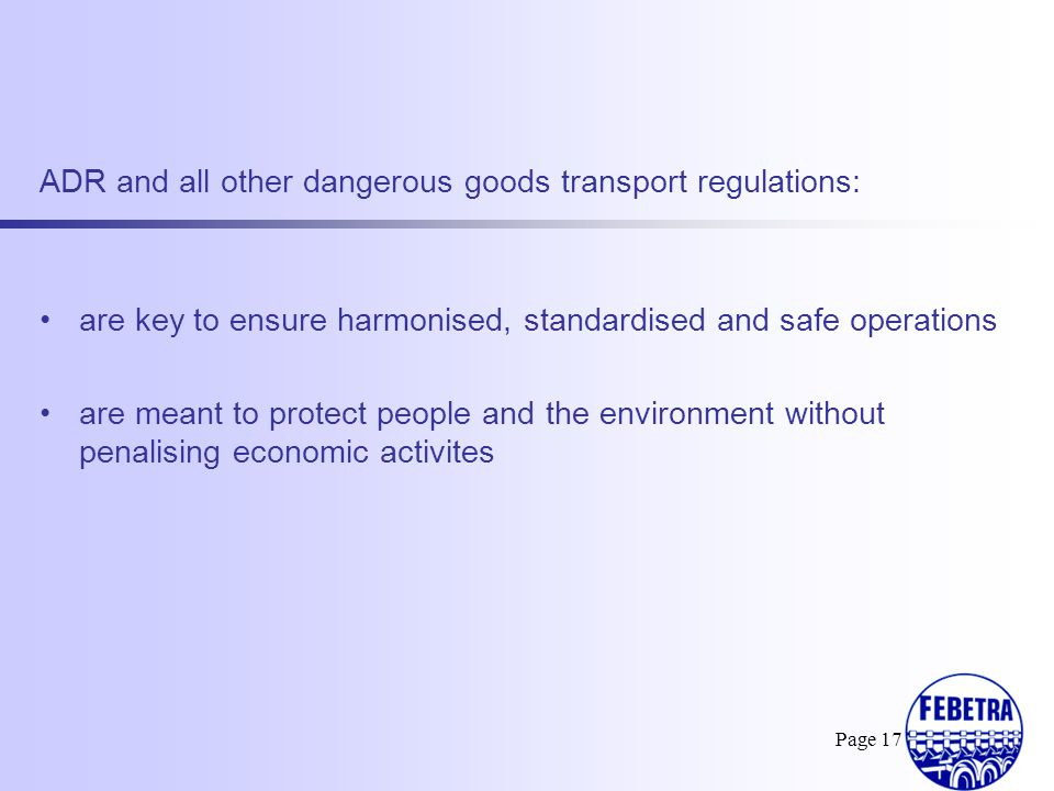 ADR and all other dangerous goods transport regulations: