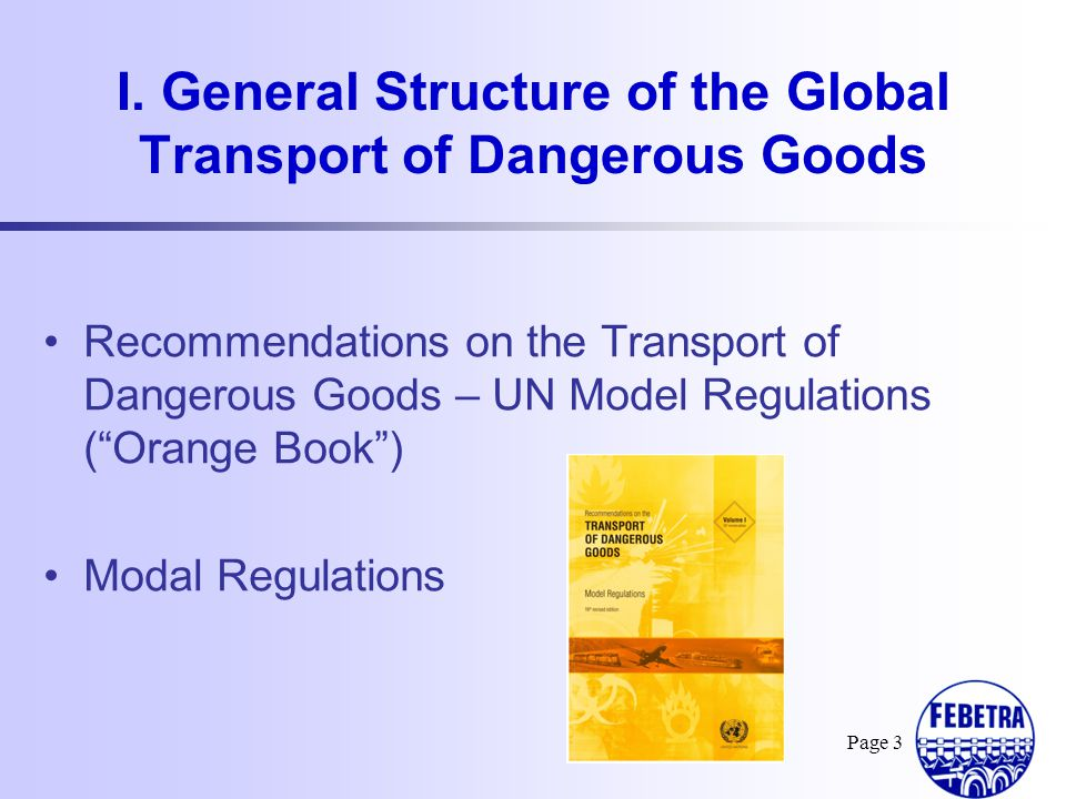 I. General Structure of the Global Transport of Dangerous Goods