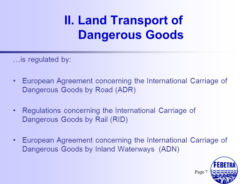 II. Land Transport of Dangerous Goods