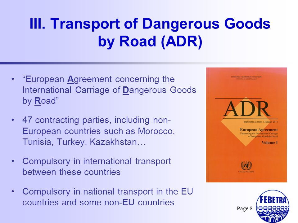 III. Transport of Dangerous Goods