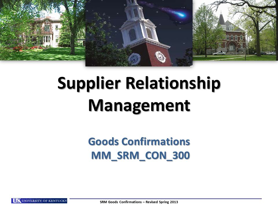 Supplier Relationship Management Goods Confirmations MM_SRM_CON_300