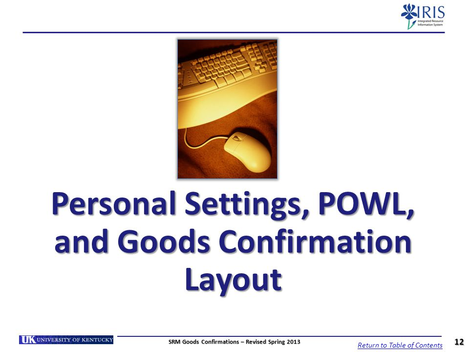 Personal Settings, POWL, and Goods Confirmation Layout