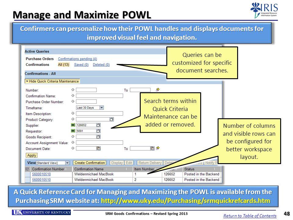 Manage and Maximize POWL